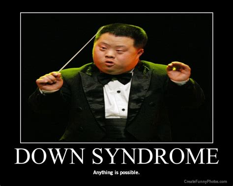 Funny Down Syndrome Memes - welcome to memespp com