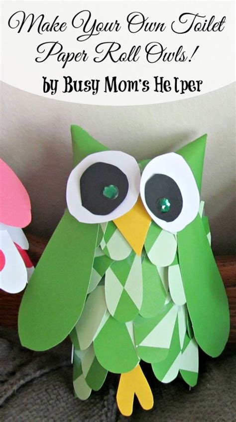 Make Your Own Toilet Paper - make your own toilet paper roll owls busy s helper