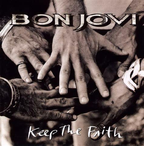 faith the cd review keep the faith by bon jovi 1992 the ace black