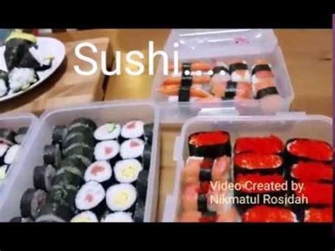 youtube membuat sushi cara mudah membuat sushi youtube