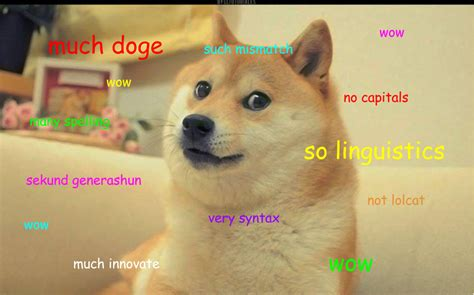 much doge so linguistics wow i have written a grammar of