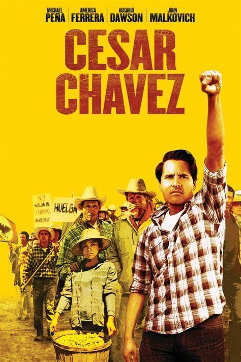 An American Cesar Chavez Cesar Chavez 2014 Rotten Tomatoes