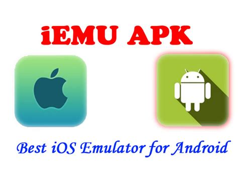 apk emulator iphone iemu apk free ios emulator for android tech tips hub