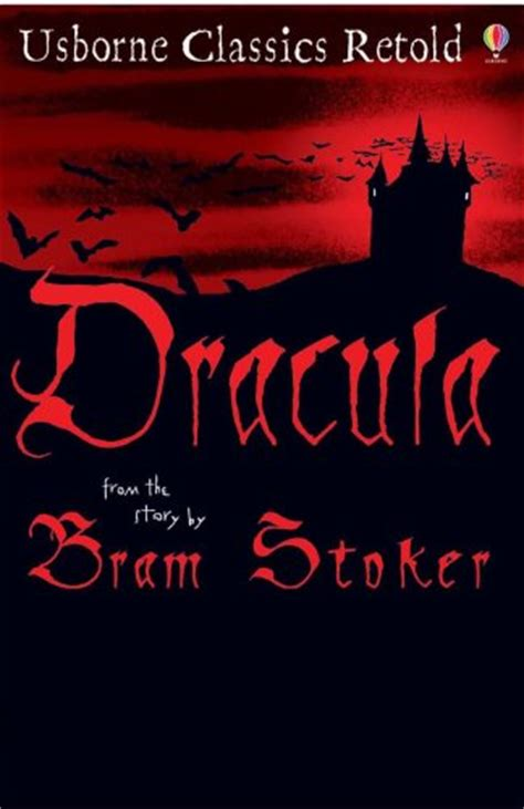dracula books dracula usborne classics retold by bram stoker reviews