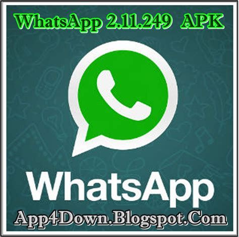whatsapp 2 11 186 apk free whatsapp messenger 2 11 249 for android apk update app4downloads app for downloads