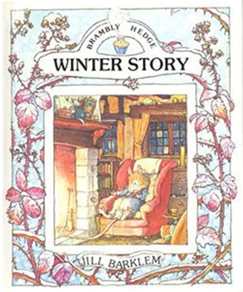 winter story brambly hedge books 1000 images about winter books on cold