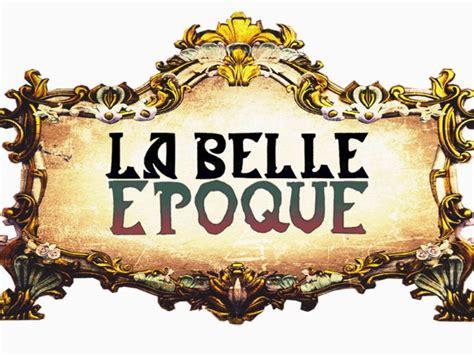 Belle Epoque | boulevard paris la belle 201 poque trabalho de historia