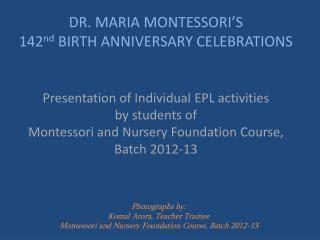 epl activities ppt maria montessori powerpoint presentation id 838345