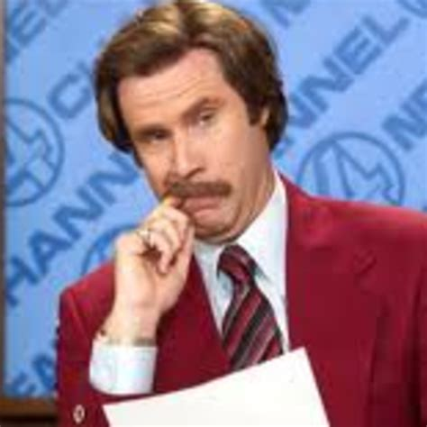 Ron Burgundy Scotch Meme - anchorman quotes i look good quotesgram