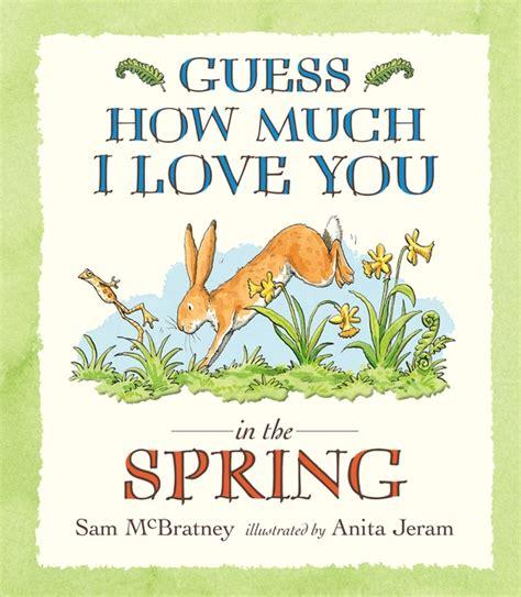 guess how much i love you in the spring sam mcbratney anita jeram comprar libro en fnac es walker books guess how much i love you in the spring