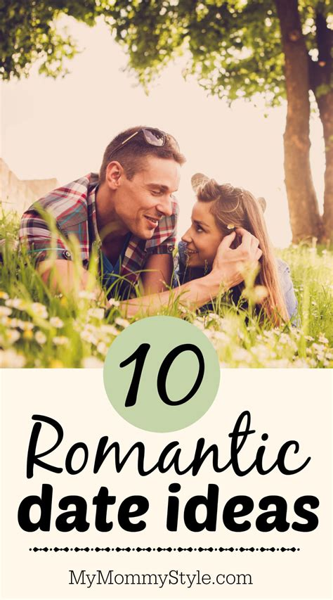 10 Date Ideas by 10 Date Ideas My Style