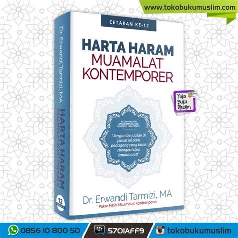 Harta Haram Muamalat Kontemporer Oleh Dr Erwandi Tarmizi Ma harta haram muamalat kontemporer dr erwandi tarmizi ma