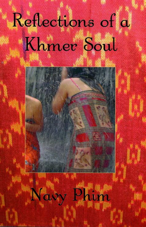 reflection books reflections of a khmer soul historical society of