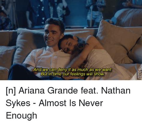 almost is never enough ariana grande ft nathan sykes full studio version w lyrics 25 best memes about nathan sykes nathan sykes memes