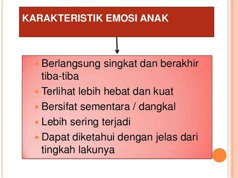 Dasar Teori Perkembangan Anak perkembangan emosi anak usia sekolah dasar