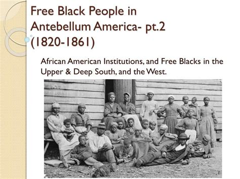 black litigants in the antebellum american south the franklin series in american history and culture books ppt free black in antebellum america pt 2 1820