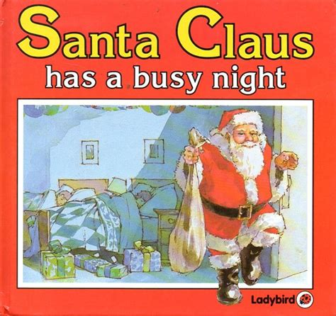 how will santa get in books santa claus has a busy large ladybird book