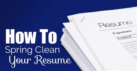 how to spring clean how to spring clean your resume 13 best tips wisestep