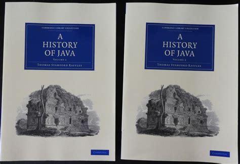 Historis Of Java stamford raffles a history of java 2 volumes 2010 catawiki