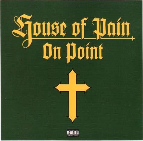 house of pain lyrics house of pain on point lyrics genius lyrics