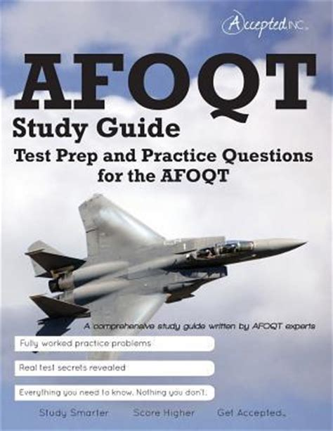 afoqt study guide 2017 2018 afoqt test prep and practice test questions for the air officer qualifying test afoqt study guide accepted inc 9780989818896