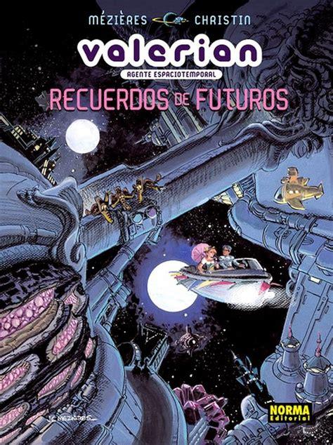 valerian agente espaciotemporal 22 recuerdos de futuros libro de texto para leer en linea valerian 2006 norma extra 1 ficha de n 250 mero en tebeosfera
