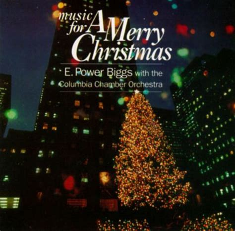 merry christmas  power biggs songs reviews credits allmusic