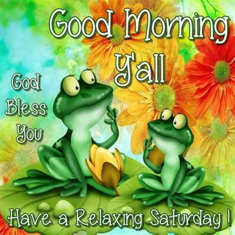 good morning yall   relaxing saturday pictures