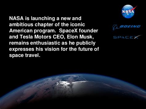elon musk vision statement nasa partners with boeing and spacex