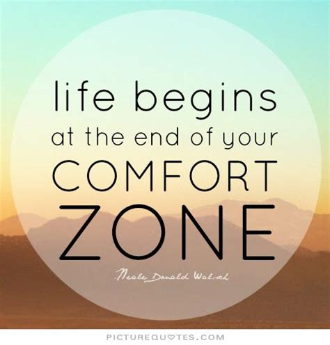 comfort zone quotes comfort zone and change quotes quotesgram