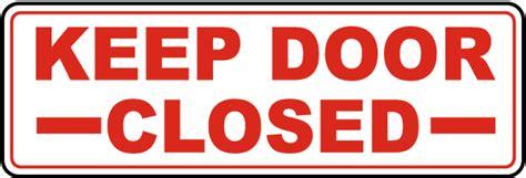 Keep Door Closed Sign by Keep Door Closed Sign By Safetysign G1877