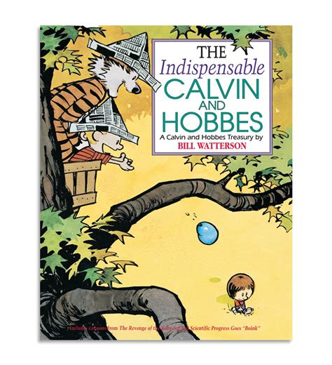 the indispensable calvin and hobbes a calvin and hobbes treasury shop calvin and hobbes books