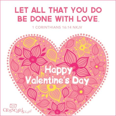 happy valentines day spiritual quotes let all that you do be done with inspirations