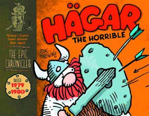 hagar the horrible s hagar the horrible the epic chronicles dailies cover 1 titan books