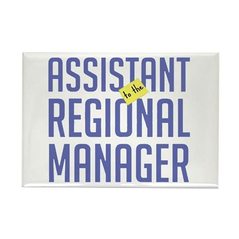 Assistant To The Regional Manager assistant to the regional manager magnet by bigfoot tees