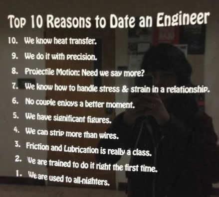 top ten reasons  date  engineer funny stuff engineering humor engineering memes nerd humor