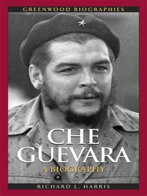 che guevara biography ebook free download che guevara by richard l harris 183 overdrive rakuten