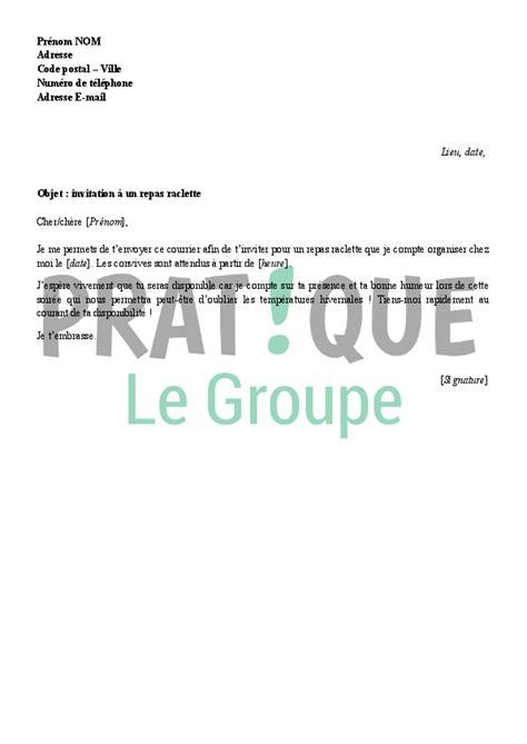 Modèle De Lettre D Invitation D Une Entreprise Lettre D Invitation 224 Une Raclette Pratique Fr
