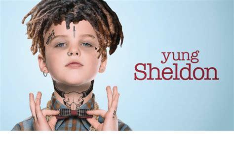 Young Sheldon Memes - yung sheldon sheldon meme on me me
