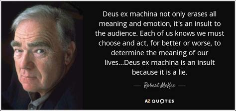 robert mckee quote deus ex machina not only erases all