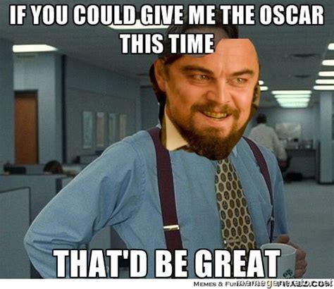 Leonardo Oscar Meme - leonardo dicaprio s famous internet memes virals at