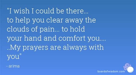 comfort you lyrics quot i wish i could be there to help you clear away the