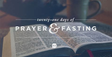 day of fasting 21 days of prayer fasting new song church