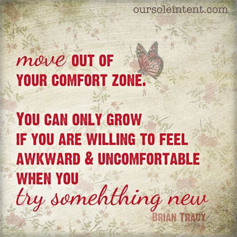 comfort zone quotes move out of your comfort zone quotes quotation