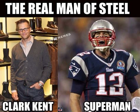 Nfl Memes Patriots - the real man of steel daily snark