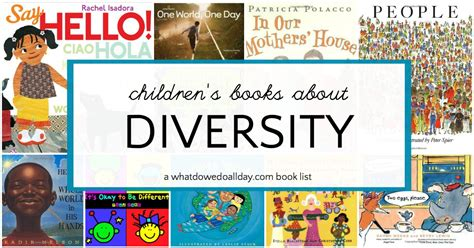 diversity picture books children s books about diversity and multiculturalism