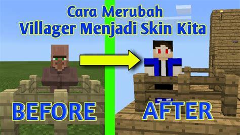 cara membuat anak villager di minecraft cara merubah villager menjadi skin kita tutorial