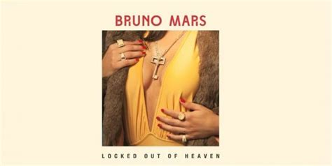 bruno mars locked out of heaven testo quot locked out of heaven quot il nuovo singolo di bruno mars