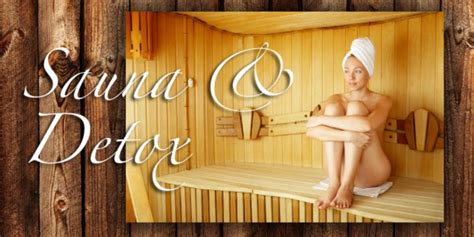 Sauna For Detox by The Power Of Sweat And Infrared Saunas To Detoxify The