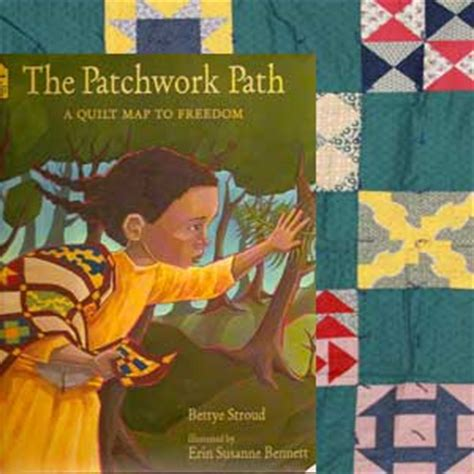 the patchwork path a quilt map to freedom 28 images